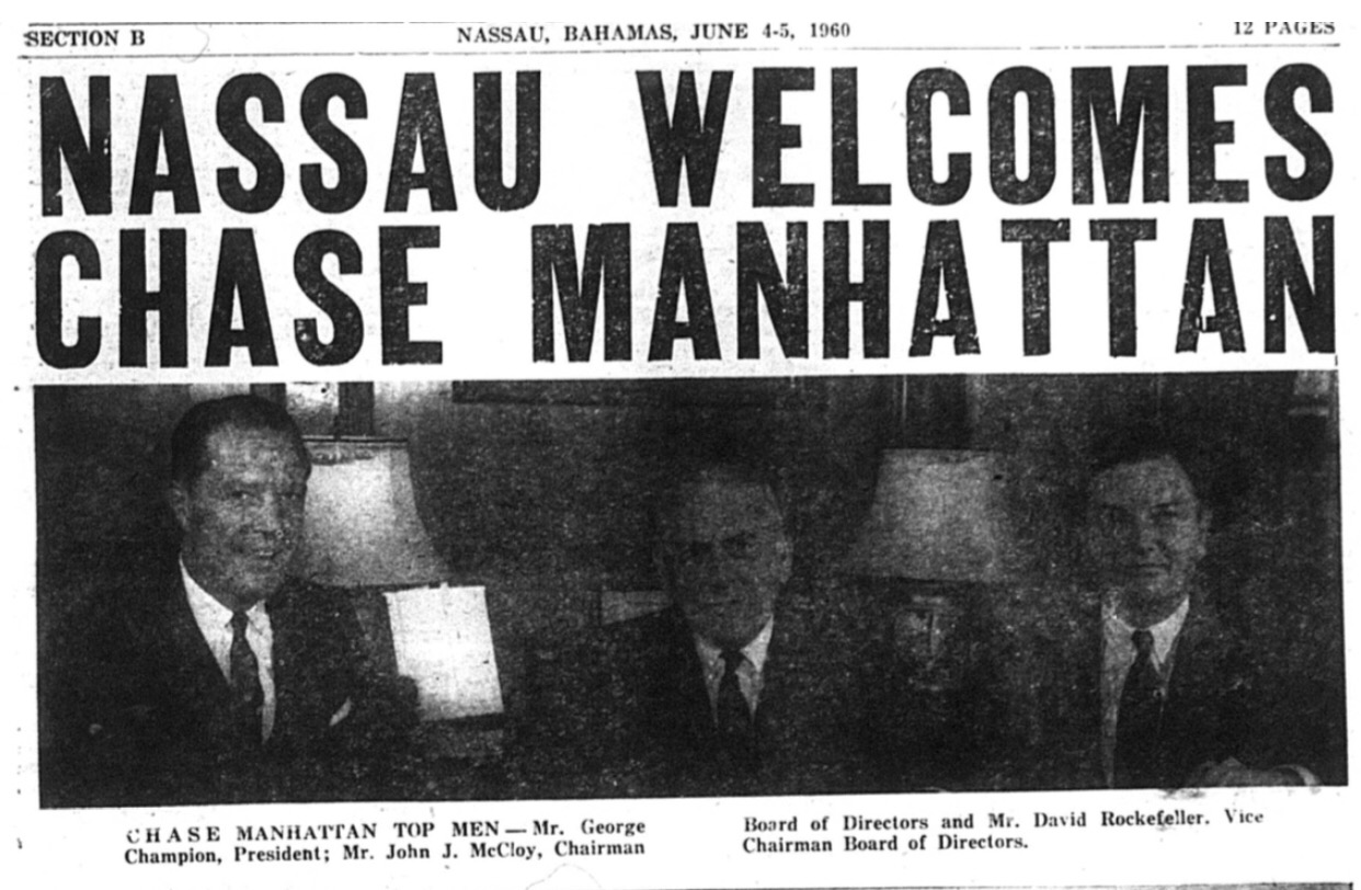 David Rockefeller and Chase Manhattan Bank arrive like kings in Nassau, 1960