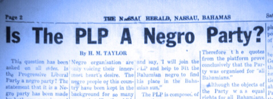 Is the PLP a negro party? Henry Taylor, co-founder answers critics & friends May, 1958