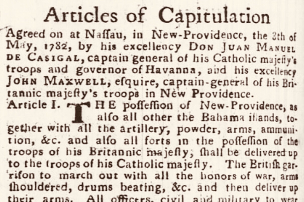 Articles of Capitulation. The Bahamas surrenders to the Spanish, 8th May 1782