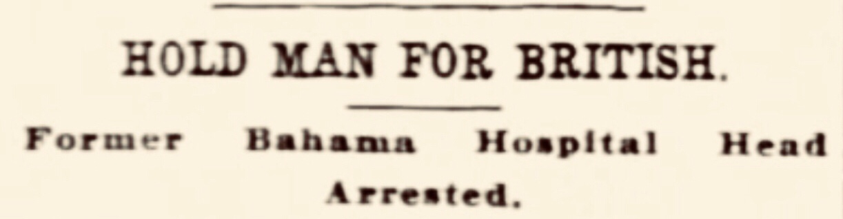 Bahamas General Hospital embezzler extradited 1916