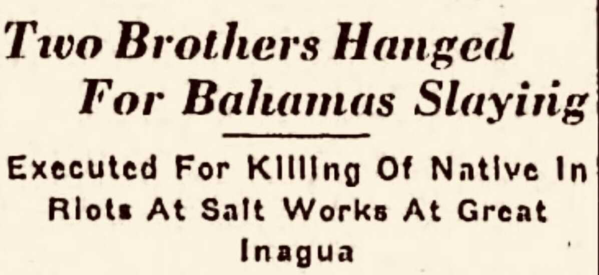 Inagua Riot began with arrest of child abuser ends with two hangings 1937