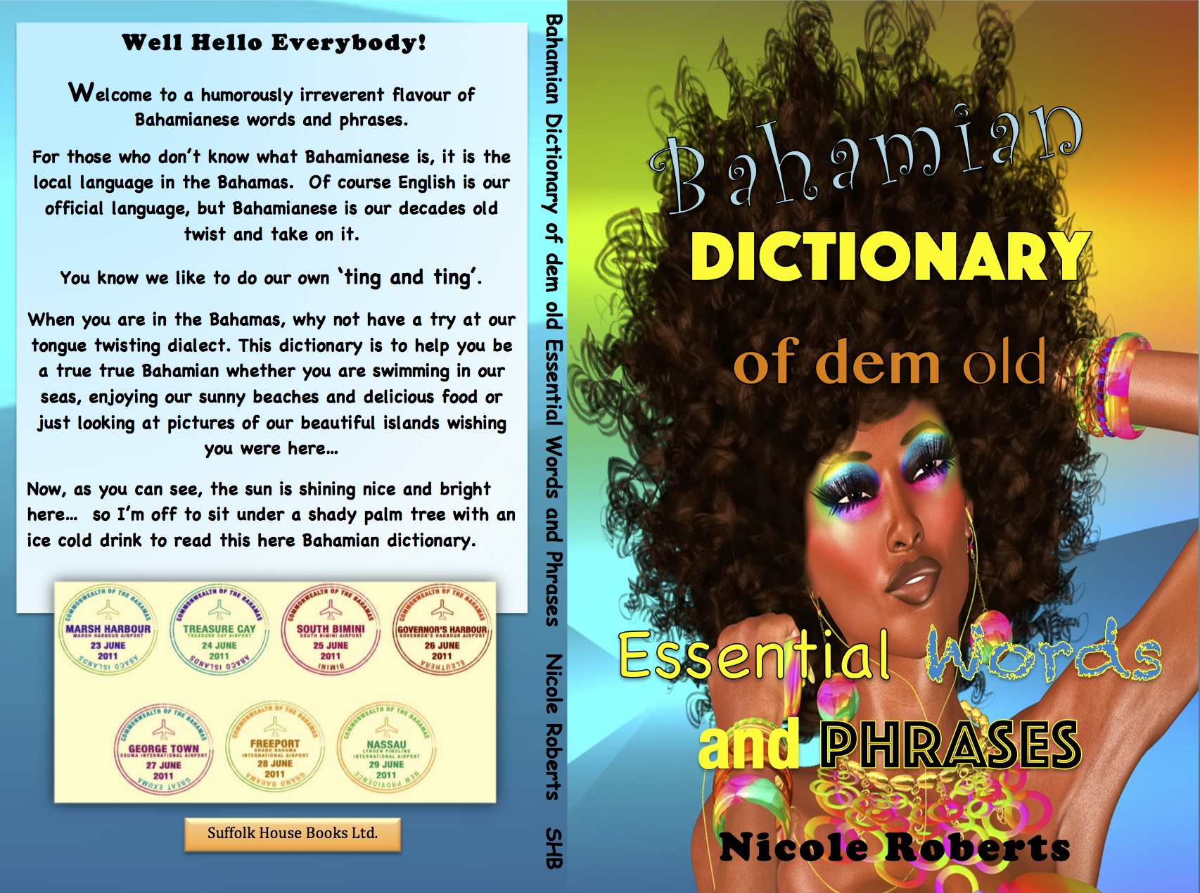 Bahamian Dictionary of dem old Essential Words and Phrases