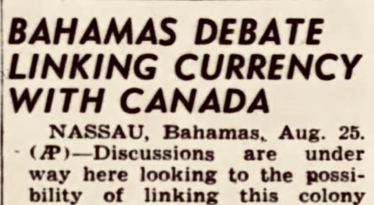 Bahamas considers pegging currency with Canada 1947