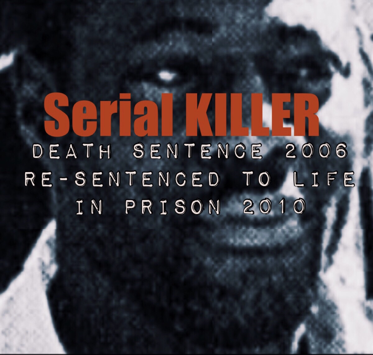 Bahamian Serial Killers – When Evil Walks Among Us  (part one) 2003