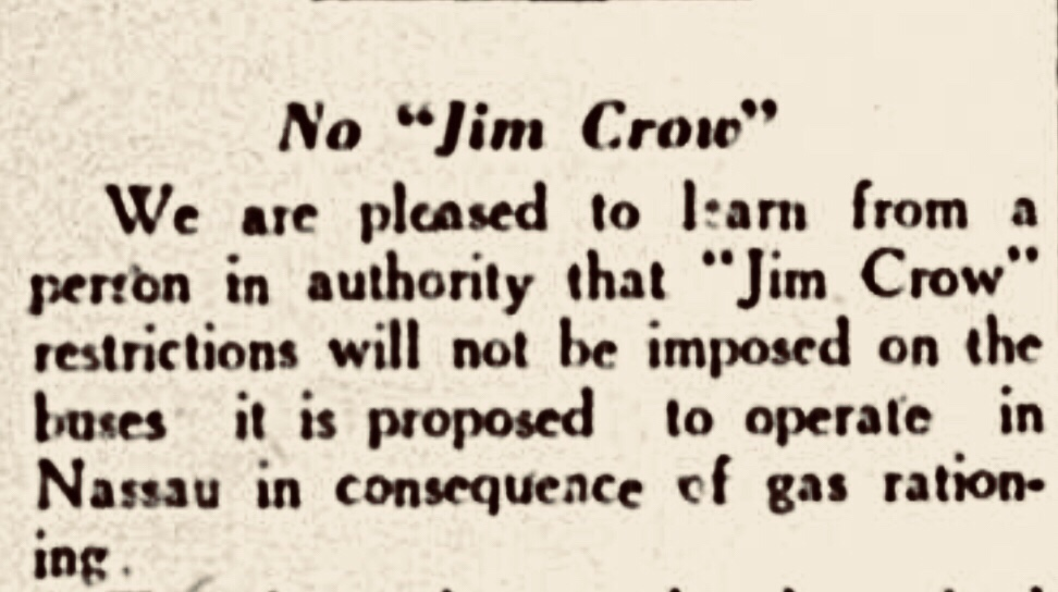 "Supposedly ""No Jim Crow"" on new Nassau Buses 1942"