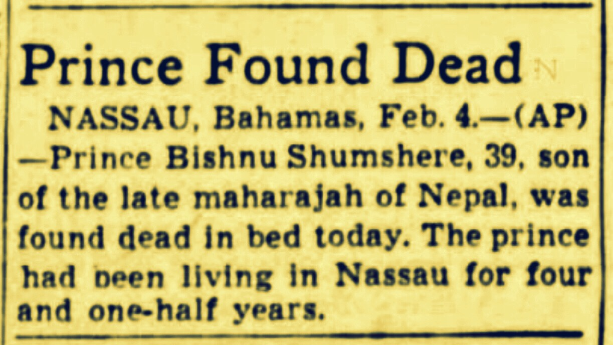 His Highness Prince Bishnu Shumshere of Nepal Found Dead in Cable Beach, Nassau 1946