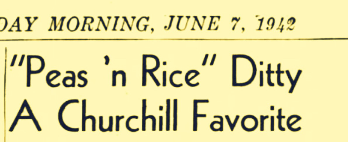 Winston Churchill Heard Singing Bahamian Tune 'Mama Don't Want No Rice' 1942