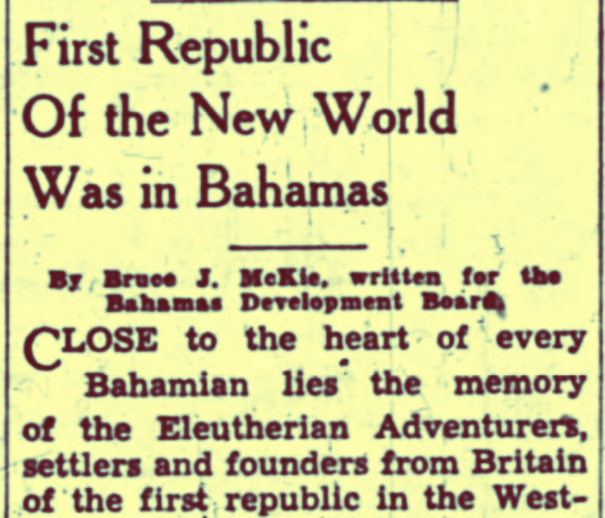 We Called Ourselves The First Republic In The Western Hemisphere To Get Tourists 1947