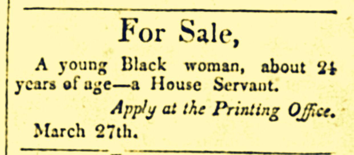 Selling Land They Never Paid For: Plantations and Slaves For Sale 1822