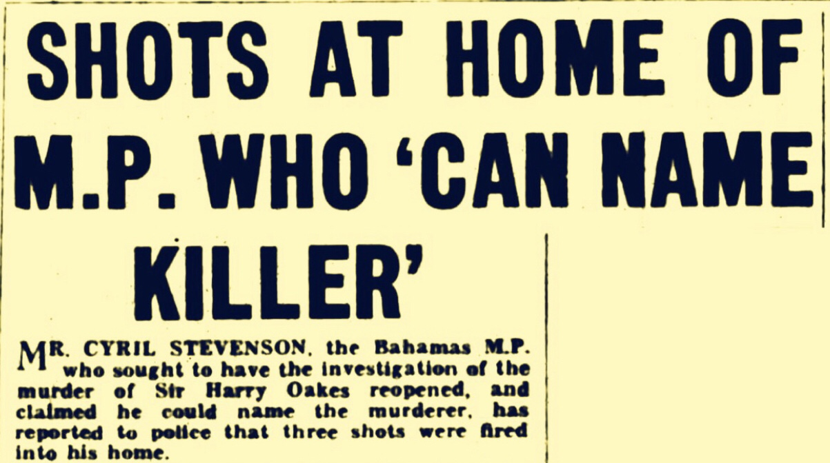 Trying To Reopen Harry Oakes Case Almost Costs Cyril Stevenson His Life 1959
