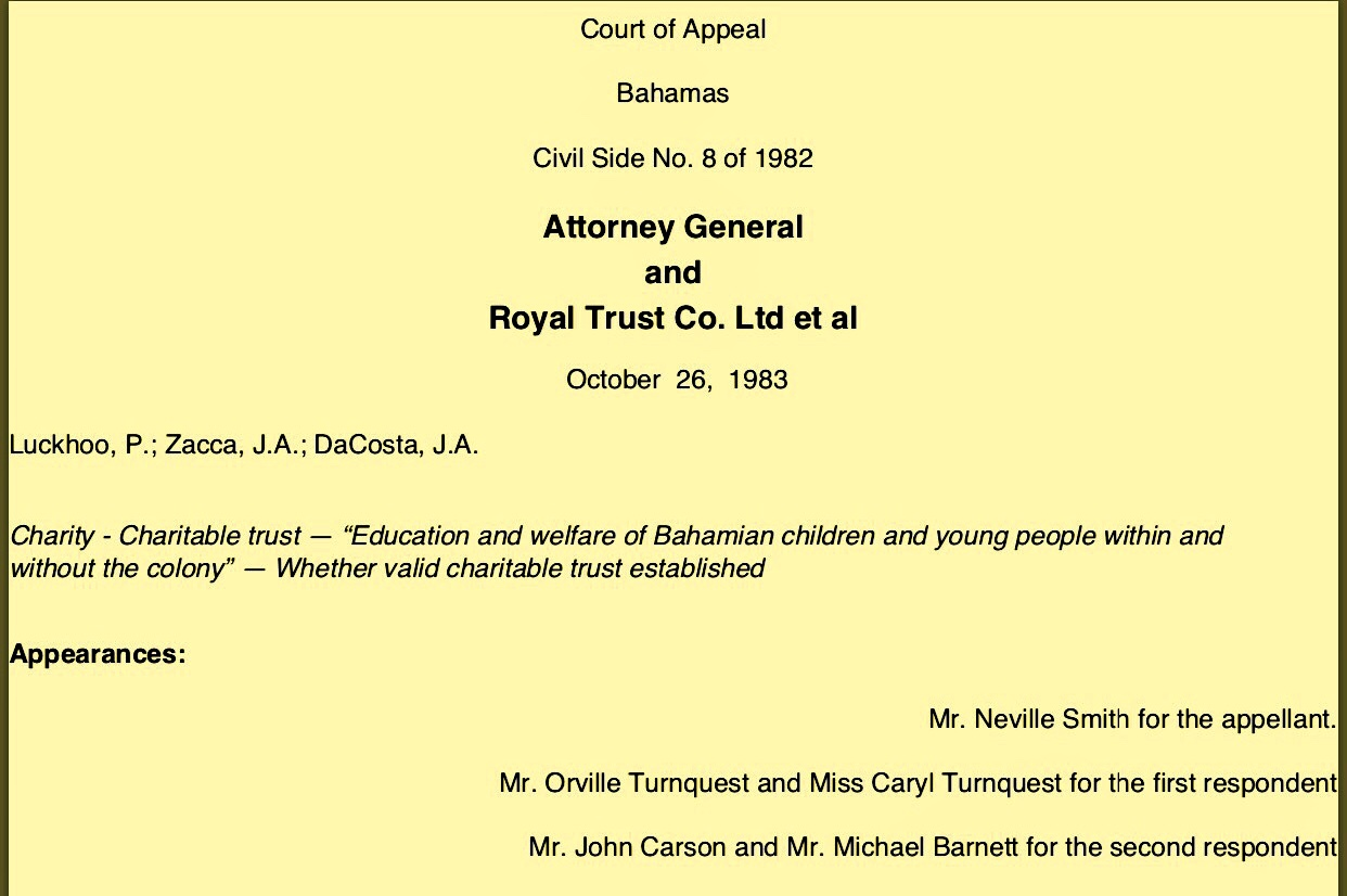 Precedent Charitable Trust Case Based On Money Left By Wealthy Foreigner For The Education of Whites Only In Bahamas 1953, 1970, 1983, 1986
