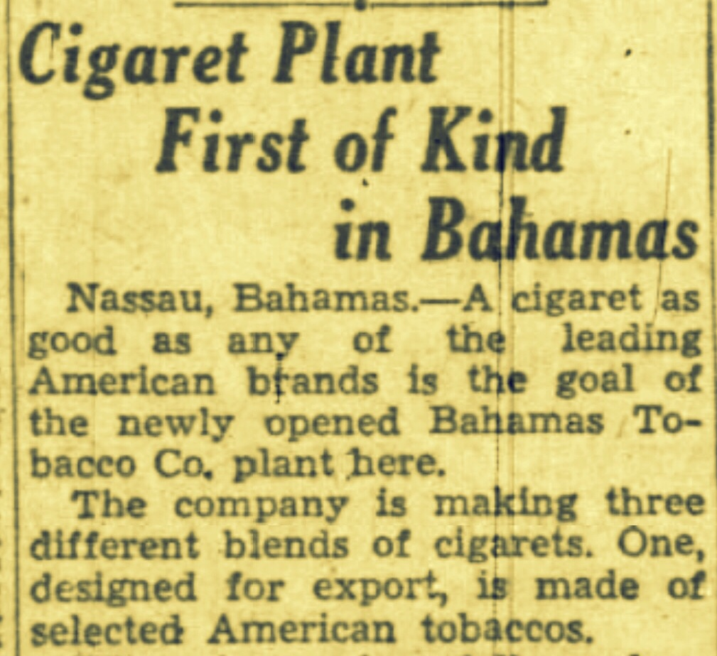 Promoting Light Industries Brings Cigarette Manufacturing To Bahamas 1953