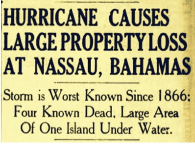 60 Hour Hurricane Sends British Administrator Dundas Running For His Life, Puts Nassau and Grants Town Underwater And Kills Former Evangelist and First Proclaimed Poet Laureate H. C. Christie of Bahamas 1929