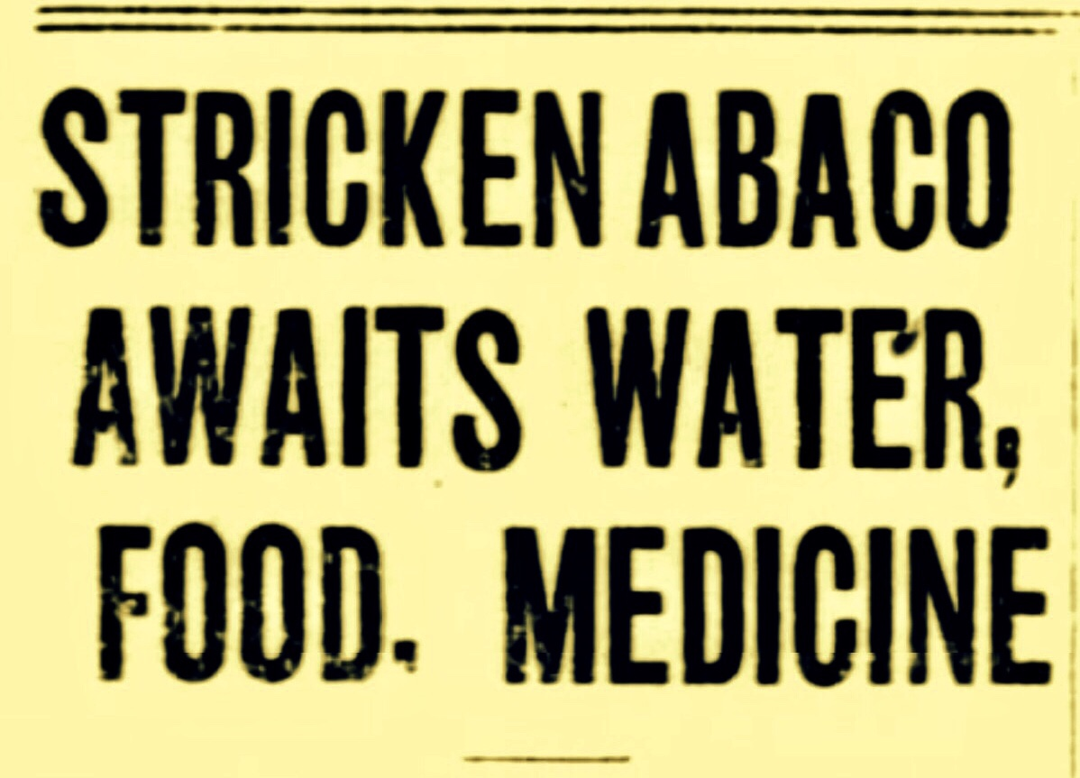Stricken Abaco Awaits Food, Water, Medicine and Rescue After Hurricane September 1932
