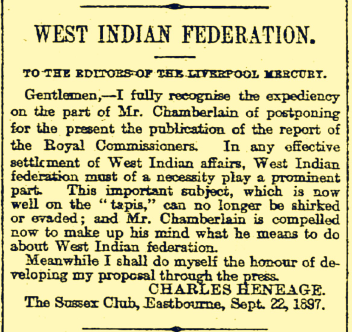 First Idea For British West Indian Federation Rejected In 1891 Then Revived To Be Rejected Again 1897