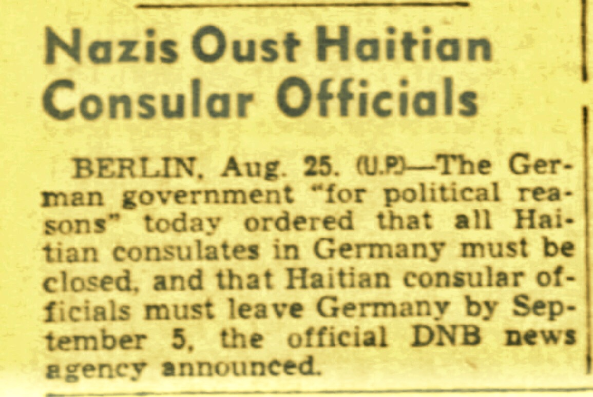 Nazi Attempt To Take Over Haiti With Loans 1938 and Nazi Closure of Haitian Consulate 1941