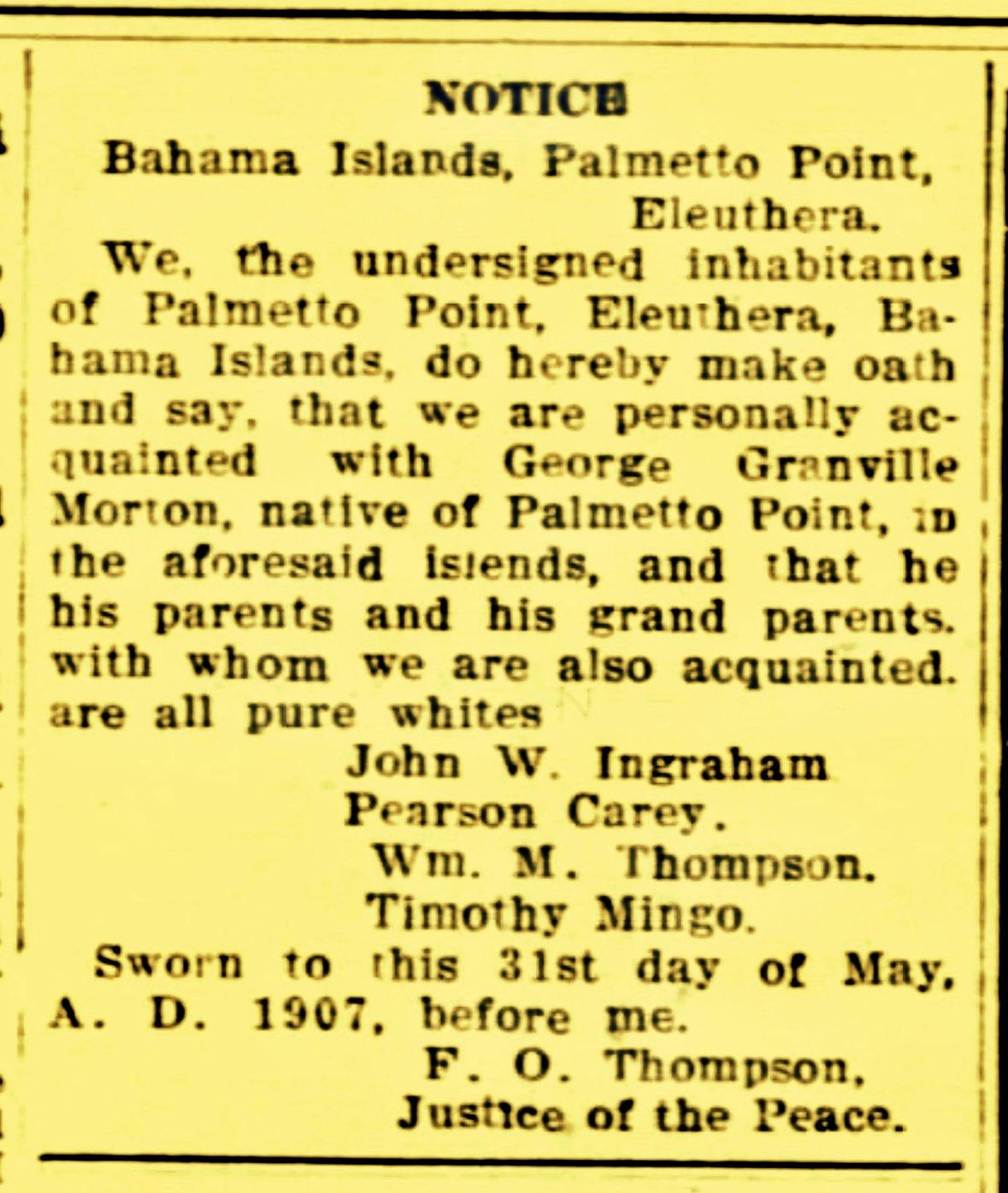 Attesting to the Pure Whiteness of George Granville Morton of Palmetto Point, Eleuthera 1907