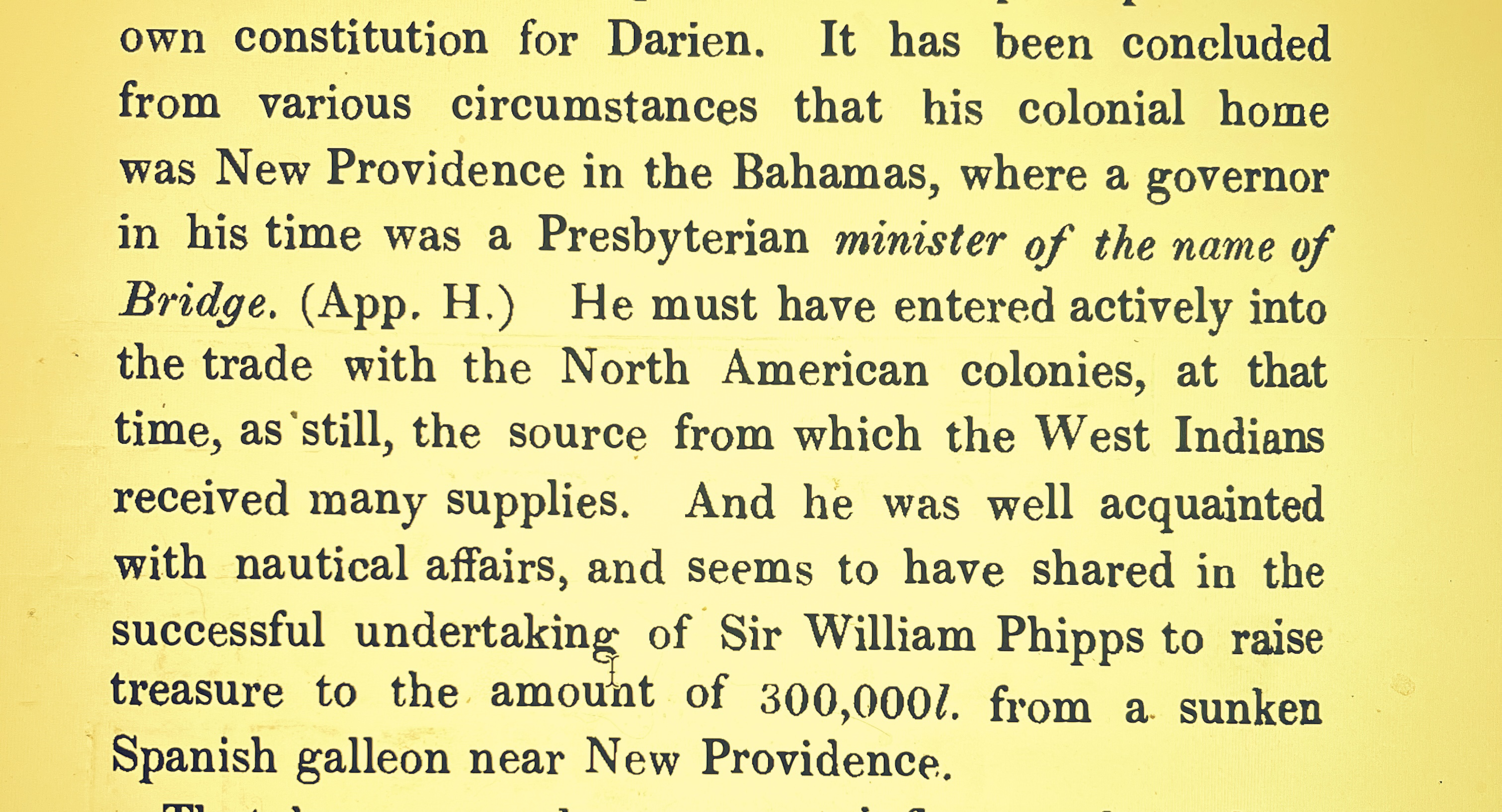 William Paterson Founder of the Bank of England was once a Wealthy Merchant In New Providence, The Bahamas