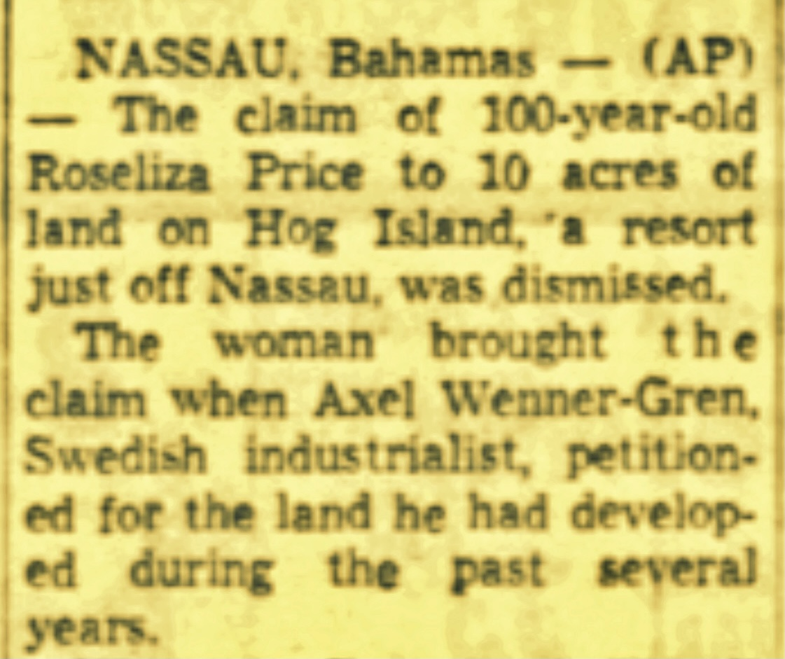 Rosiliza Price, 100-year-old Great-Grandmother of Sprinter Tommy Robinson loses claim to valuable acres on Paradise Island in favour of War Time Nazi Sympathiser Alex Wenner-Gren 1961