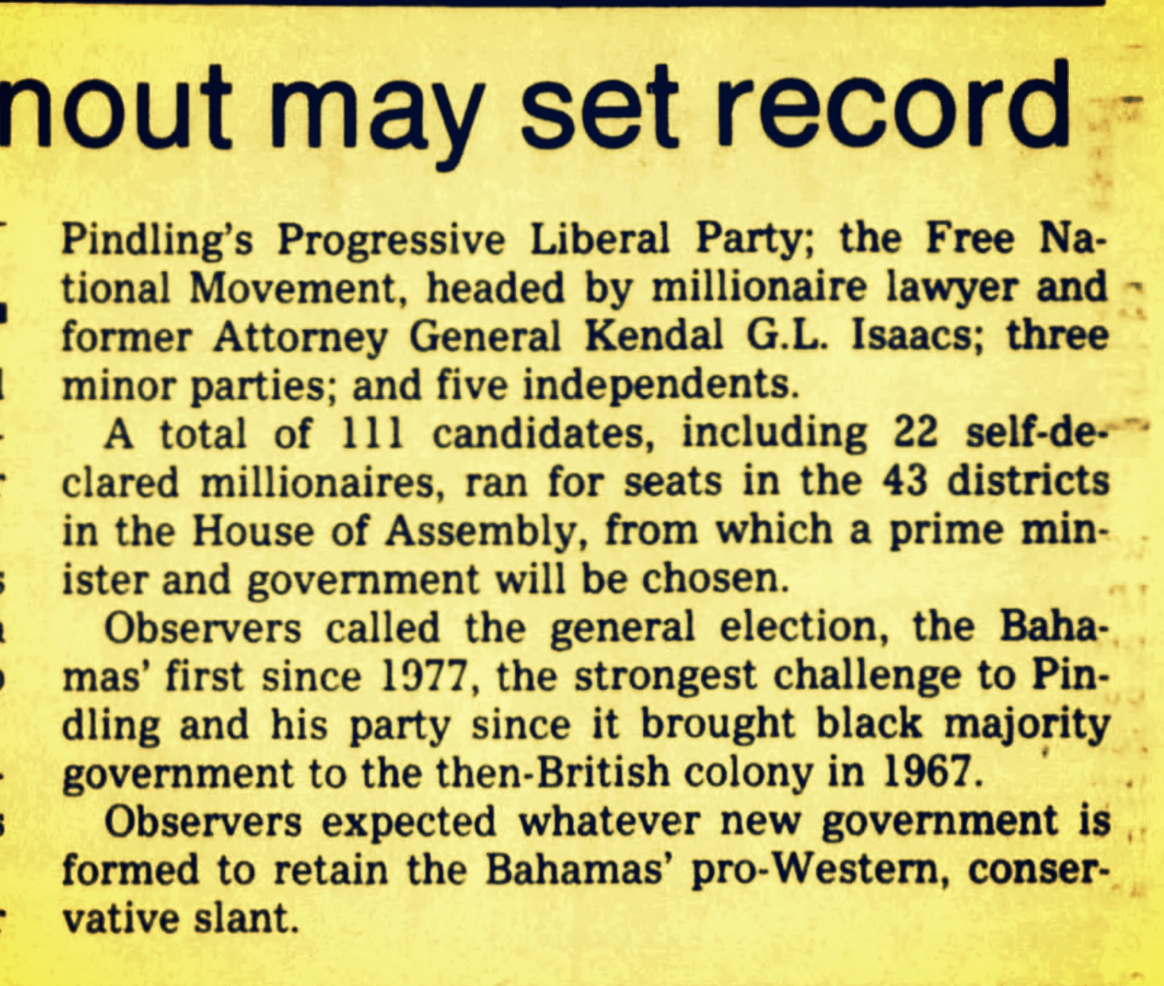 Bahamian Millionaires Run For Parliament 1982, 1987, 2007, 2012 and 2021